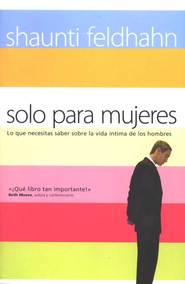 Solo para Mujeres  (For Women Only)  -     By: Shaunti Feldhahn