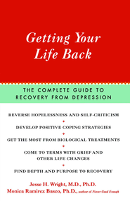 Getting Your Life Back - eBook  -     By: Jesse Wright, Monica Ramirez Basco