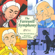 The Farewell Symphony, Softcover   -     By: Anna Harwell Celenza