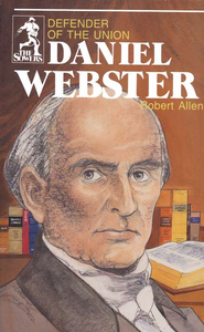 Daniel Webster, Sower Series  -              By: Robert Allen