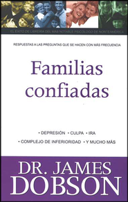 Dr. Dobson Contesta sus Preguntas: Familias Confiadas  (Dr. Dobson Answers Your Questions: Confident Families)  -              By: Dr. James Dobson