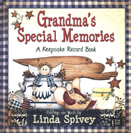 Grandma's Special Memories: A Keepsake Record Book  -     By: Linda Spivey     Illustrated By: Linda Spivey