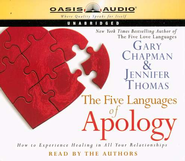 The Five Languages of Apology, Audiobook on CD   -     By: Gary Chapman, Jennifer Thomas