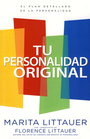 Tu Personalidad Original  (Wired That Way)  -     By: Marita Littauer, Florence Littauer