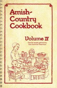 Amish-Country Cookbook: Volume 4 (Spiral Edition)  -              By: Anita Yoder