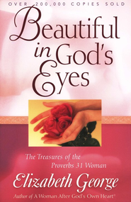 Beautiful in God's Eyes: The Treasures of the Proverbs 31 Woman - Slightly Imperfect  -