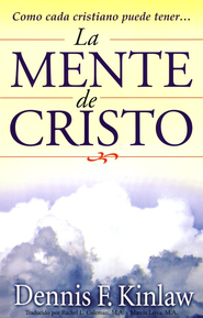 La Mente de Cristo  (The Mind of Christ)  -     By: Dennis F. Kinlaw