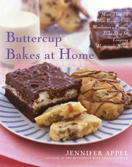 Buttercup Bakes at Home: More Than 75 New Recipes from Manhattan's Premier Bake Shop for Tempting Homemade Sweets - eBook  -     By: Jennifer Appel