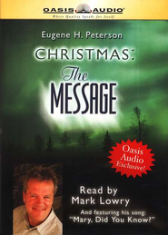 Christmas: The Message - audiobook on CD  -              By: Eugene H. Peterson