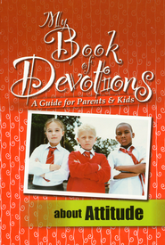 My Book of Devotions About Attitude (A Guide for   Parents & Kids) - Slightly Imperfect  -