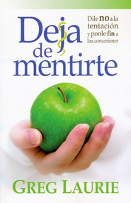 Deja de Mentirte  (Lies We Tell Ourselves)  -     By: Greg Laurie