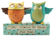Owls, Owl Always Be Here for You, Proverbs 17:17  -