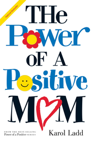 Power of a Positive Mom - eBook   -     By: Karol Ladd