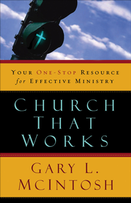 Church That Works                 -              By: Gary L. McIntosh