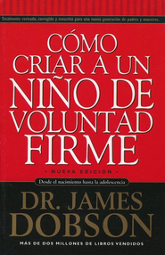 Cóar a Un Niñoluntad Firme, Strong Willed   Child  -     By: Dr. James Dobson