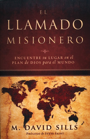 El Llamado Misionero, The Missing Call  -              By: M. David Sills