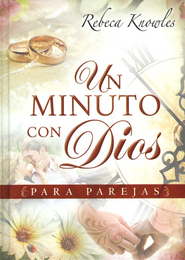 Un Minuto con Dios para Parejas  (One Minute with God for Couples)  -     By: Rebeca Knowles