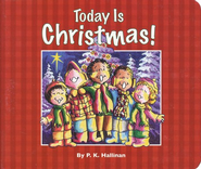 Today Is Christmas! Board Book   -     By: P.K. Hallinan     Illustrated By: P.K. Hallinan