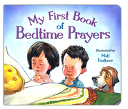 My First Book of Bedtime Prayers  -     By: Matt Faulkner