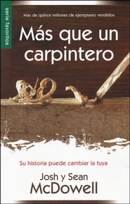 Más que un Carpintero  (More Than a Carpenter)  -              By: Josh McDowell