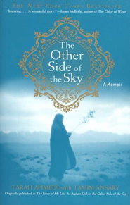 The Other Side of the Sky: A Memoir  -     By: Farah Ahmedi, Tamim Ansary