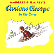 Curious George in the Snow Softcover  -     By: H.A. Rey