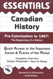 Essentials - Canadian History: Pre-Colonization to 1867  -
