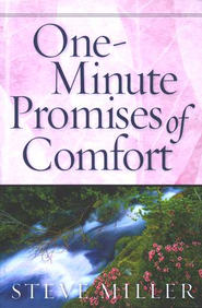 One-Minute Promises of Comfort  -              By: Steve Miller