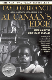 At Canaan's Edge: America in the King Years, 1965-68 - eBook  -     By: Taylor Branch