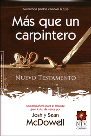 Nuevo Testamento NTV Más que un Carpintero  (More than a Carpenter NTV New Testament)  -              By: Josh McDowell, Sean McDowell