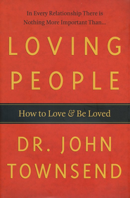 Loving People: How to Love & Be Loved  - Slightly Imperfect  -              By: Dr. John Townsend
