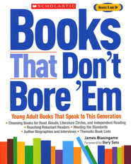 Books That Don't Bore 'Em  -     By: James Blasingame