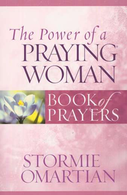 The Power of a Praying Woman: Book of Prayers  - Slightly Imperfect  -     By: Stormie Omartian