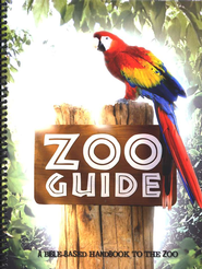 Zoo Guide: A Bible-Based Handbook to the Zoo   -