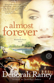 Almost Forever: A Hanover Falls Novel - eBook  -     By: Deborah Raney