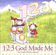 1-2-3 God Made Me  -     By: The Land of Milk & Honey