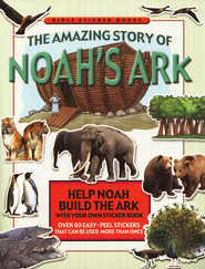 The Amazing Story of Noah's Ark Sticker Book  -