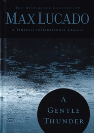 A Gentle Thunder: Hearing God Through the Storm - Slightly Imperfect  -              By: Max Lucado