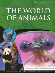 God's Design for Life: The World of Animals   -              By: Richard Lawrence, Debbie Lawrence
