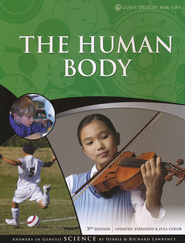 God's Design for Life: The Human Body   -              By: Richard Lawrence, Debbie Lawrence