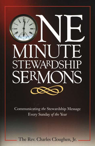 One Minute Stewardship Sermons  -     By: Charles Cloughen
