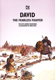 David: The Fearless Fighter   -     By: Carine MacKenzie