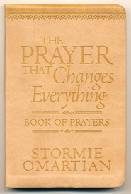 The Prayer That Changes Everything Book of Prayers: The Hidden Power of Praising God  -     By: Stormie Omartian