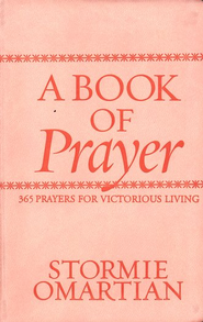 A Book of Prayer   -     By: Stormie Omartian