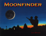 Moonfinder   -              By: Jay Ryan
