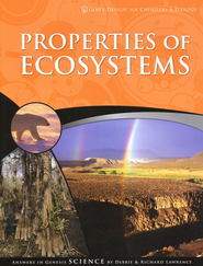 God's Design for Chemistry & Ecology: Properties of Ecosystems  -     By: Richard Lawrence, Debbie Lawrence