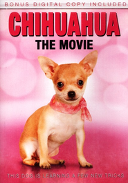 Chihuahua The Movie   -