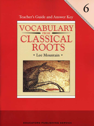 Vocabulary from Classical Roots Gr. 6 Teacher's Guide   -     By: Lee Mountain
