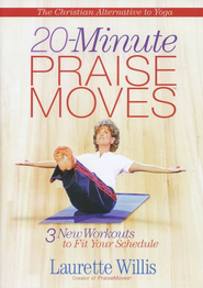20-Minute PraiseMoves: 3 New Workouts to Fit Your Busy Schedule--DVD  -     By: Laurette Willis