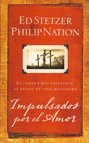Impulsados por el Amor  (Compelled by Love)  -     By: Ed Stetzer, Philip Nation